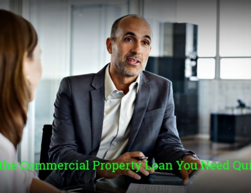 Get the Commercial Property Loan You Need Quickly